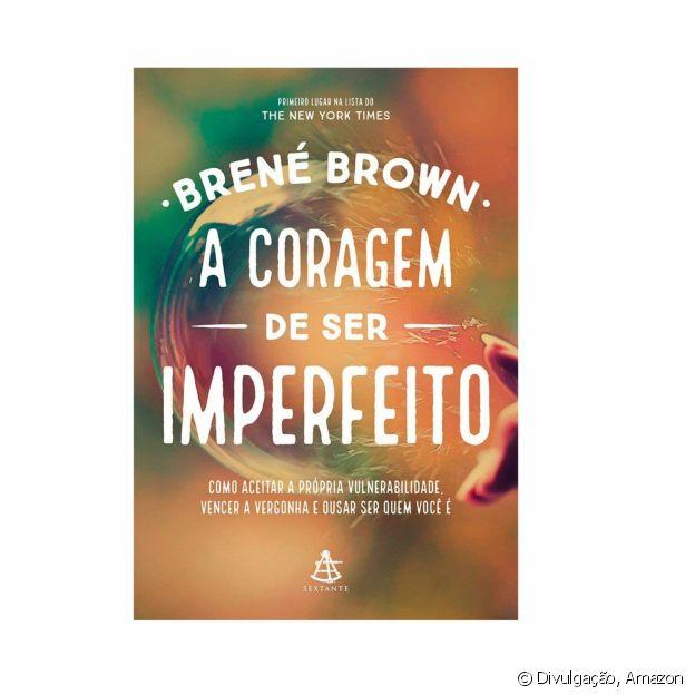 Livro 'A Coragem de Ser Imperfeito'