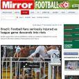 O jornal inglês 'Mirror' escreveu que 'os confrontos irão levantar questões sobre a segurança antes da Copa do Mundo'