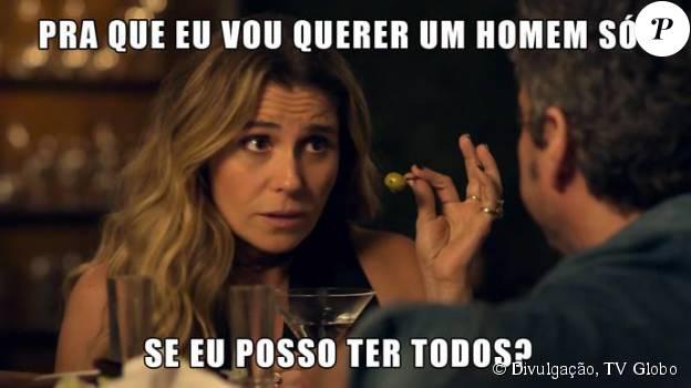 Romero (Alexandre Nero) diz que toda mulher sonha em encontrar um homem para casar e Atena (Giovanna Antonelli) responde: 'Por que ter um homem só se posso ter todos?'