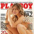 Em 2007, Bárbara posou para Playboy e foi uma das capas de maior repercussão do ano