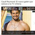 Cauã Reymond ganha título de galã que seduz a TV chilena em matéria de site internacional