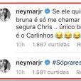 'Único Brown que conheço é o Carlinhos (risos)', escreveu Neymar sobre Chris Brown