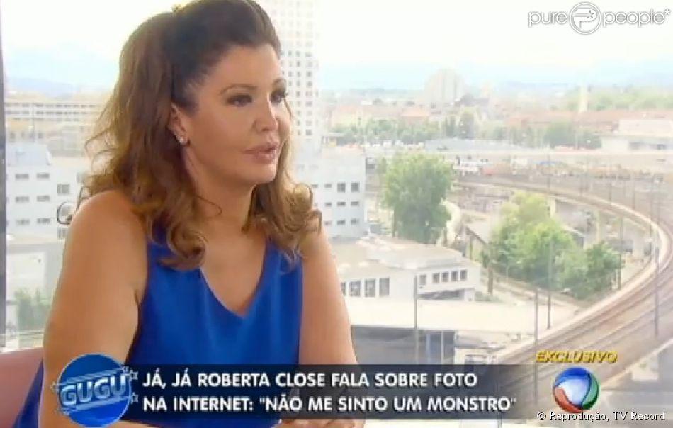 Roberta Close comentou acusação de estar deformada em fotos: 'Não me sinto um monstro'
