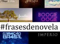 Retrospectiva 2014: confira as melhores frases de novela do ano