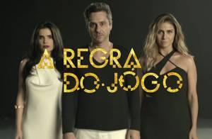 Novela  A Regra do Jogo   conheça a história e saiba quem é quem na trama ·    afb36d8204