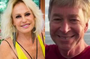 Ana Maria Braga termina namoro com piloto americano, afirma colunista