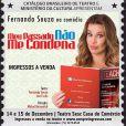 Cartaz da peça 'Meu Passado Não Me Condena', estrelada por Fernanda Souza, cancelada após a morte do pai da atriz, na manhã desse sábado, 14 de dezembro de 2013