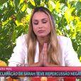Sarah, no 'Mais Você', fez pedido de desculpas especial às vítimas da Covid-19 após falas polêmicas no 'BBB 21'