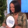Rihanna brinca de 'Eu Nunca' em entrevista e revela que já mandou nudes