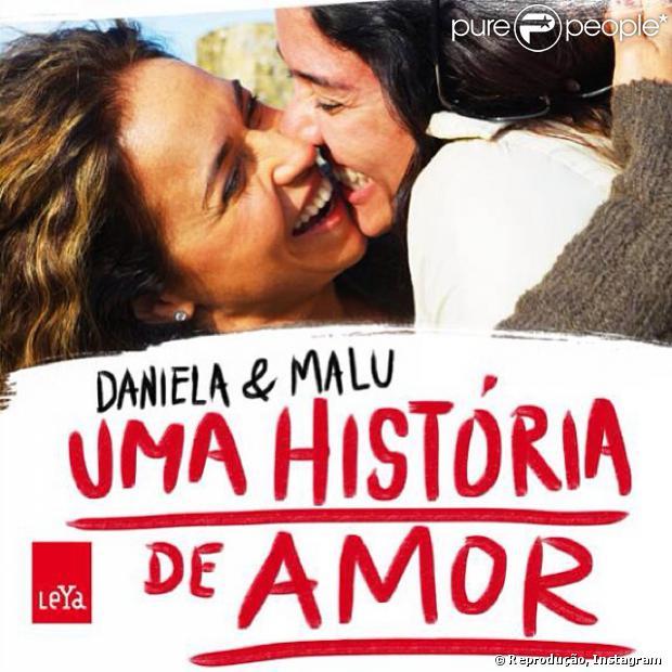 'Daniela & Malu - Uma História de Amor' já está à venda nas livrarias, em 6 de novembro de 2013
