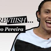 Silvero Pereira, de 'A Força do Querer', encara desafio com personagens da trama