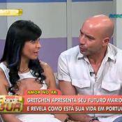 Gretchen apresenta namorado em programa de TV: 'Vamos fazer dois meses'