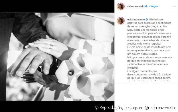 Naiara Azevedo fez um post no Instagram e abriu o jogo sobre o fim do casamento