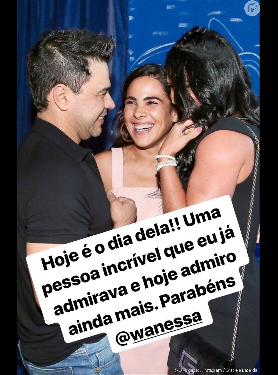 Graciele Lacerda parabenizou Wanessa Camargo pelo seu aniversário nesta sexta-feira, 28 de dezembro de 2018