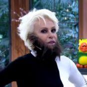 Ana Maria Braga aparece de barba no 'Mais Você': 'Tá parecendo um lobisomem'