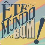 Novela Êta Mundo Bom!
